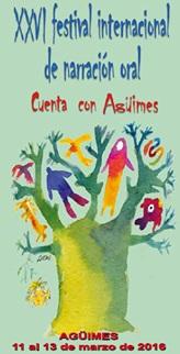 """XXVI Festival Internacional de Narración Oral """"Cuenta con Agüimes"""""""
