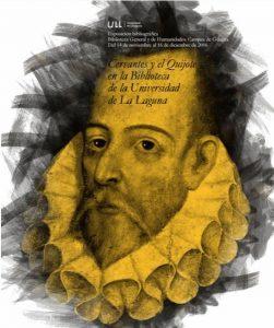 Inauguración de la exposición Cervantes y el Quijote en la Biblioteca de la Universidad de La Laguna