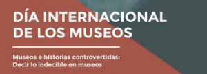 Hoy celebramos el Día Internacional de los Museos